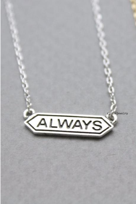 Tiny Always signboard charm pendant necklace